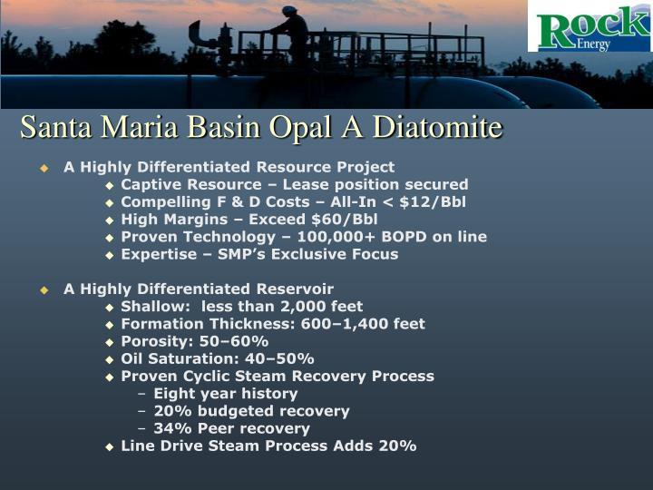 Santa Maria Basin Opal A Diatomite