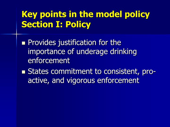 Key points in the model policy Section I: Policy