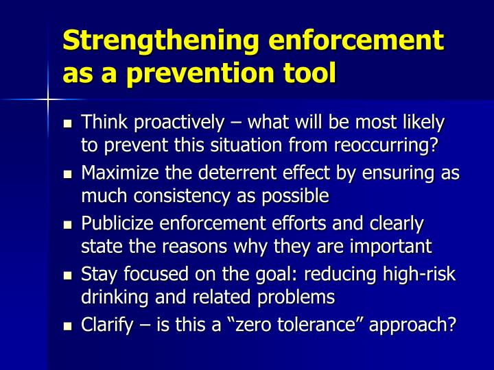 Strengthening enforcement as a prevention tool