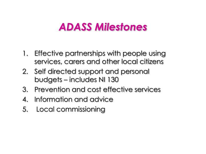 ADASS Milestones