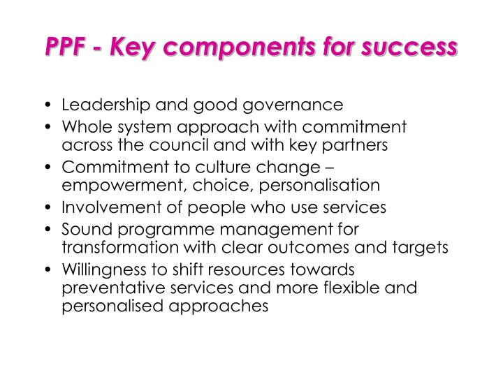Ppf key components for success