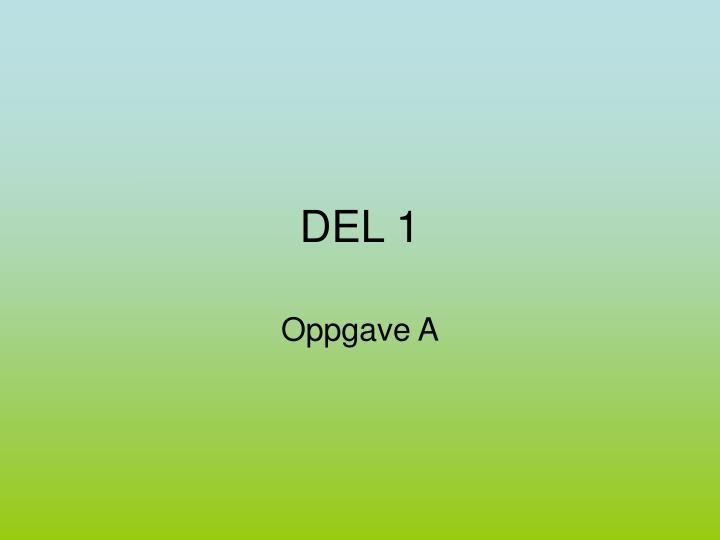 DEL 1