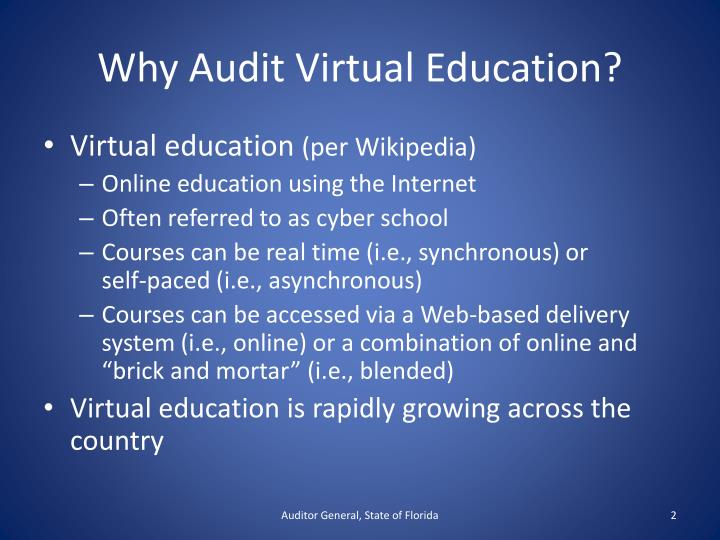 Why audit virtual education