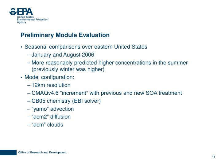 Preliminary Module Evaluation