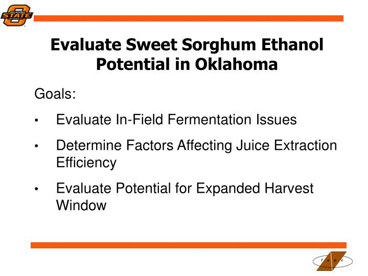 Evaluate Sweet Sorghum Ethanol Potential in Oklahoma