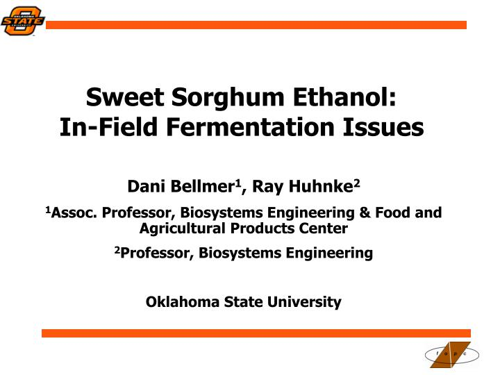 Sweet sorghum ethanol in field fermentation issues