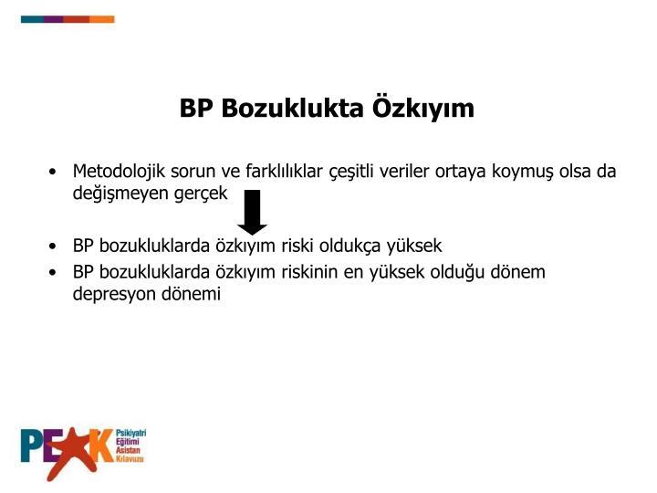 BP Bozuklukta zkym