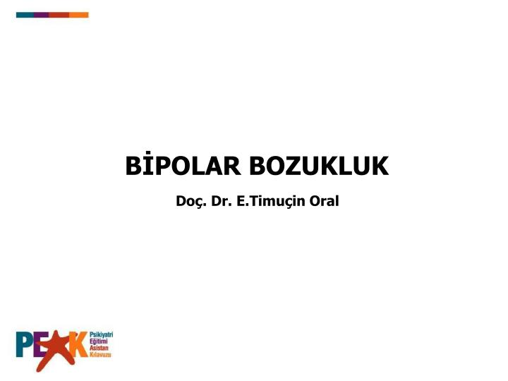 Do. Dr. E.Timuin Oral