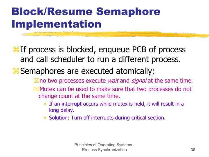 Block/Resume Semaphore Implementation