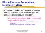 block resume semaphore implementation