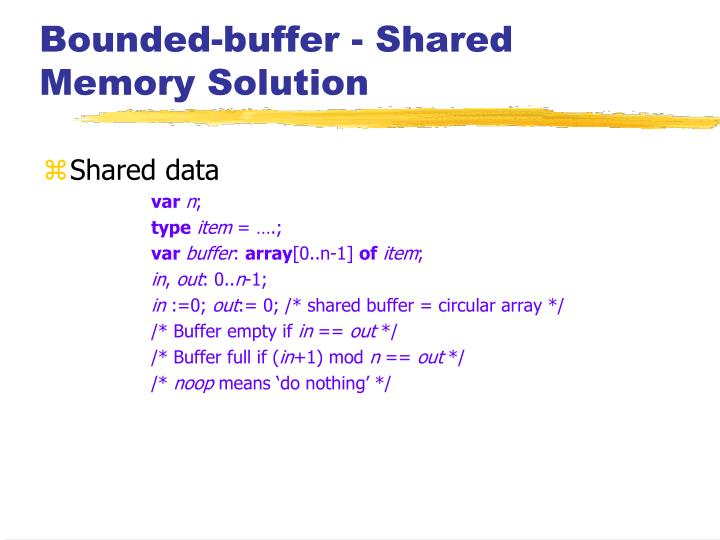 Bounded-buffer - Shared Memory Solution