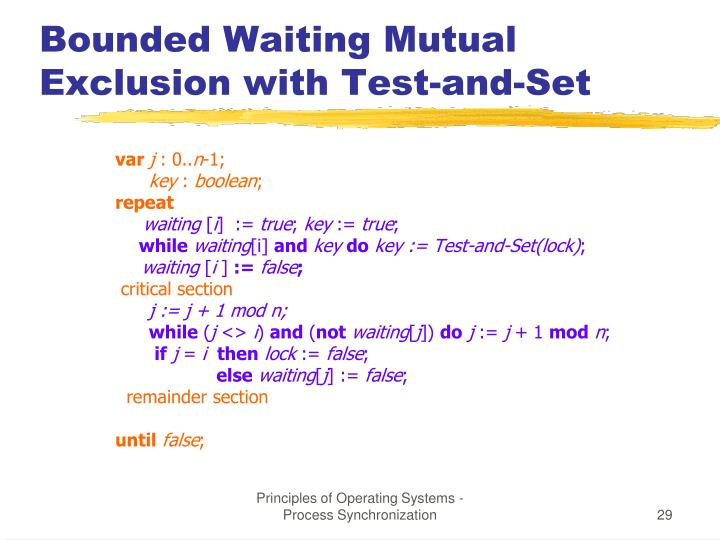 Bounded Waiting Mutual Exclusion with Test-and-Set