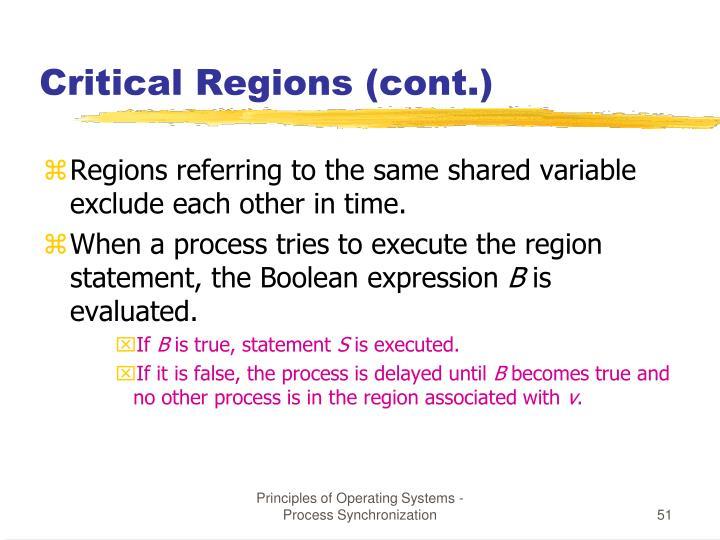 Critical Regions (cont.)