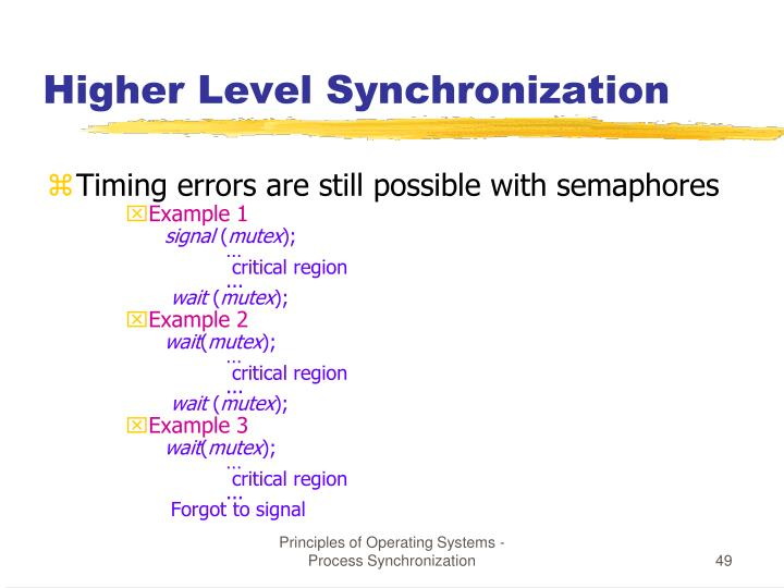 Higher Level Synchronization