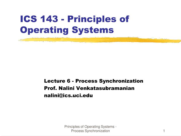 ICS 143 - Principles of