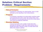 solution critical section problem requirements