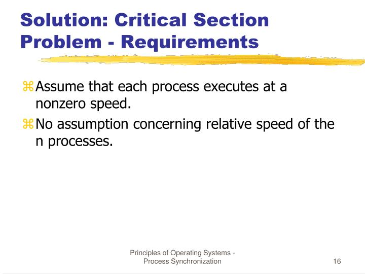 Solution: Critical Section Problem - Requirements