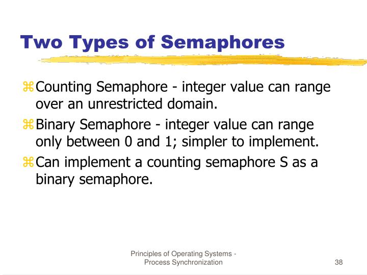 Two Types of Semaphores