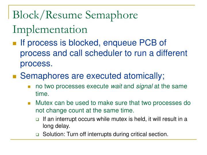 Block/Resume Semaphore Implementation