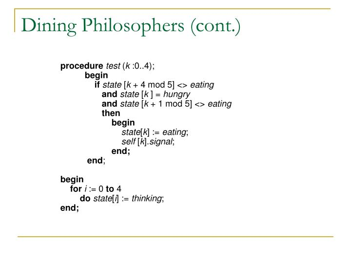 Dining Philosophers (cont.)