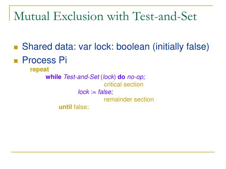 Mutual Exclusion with Test-and-Set
