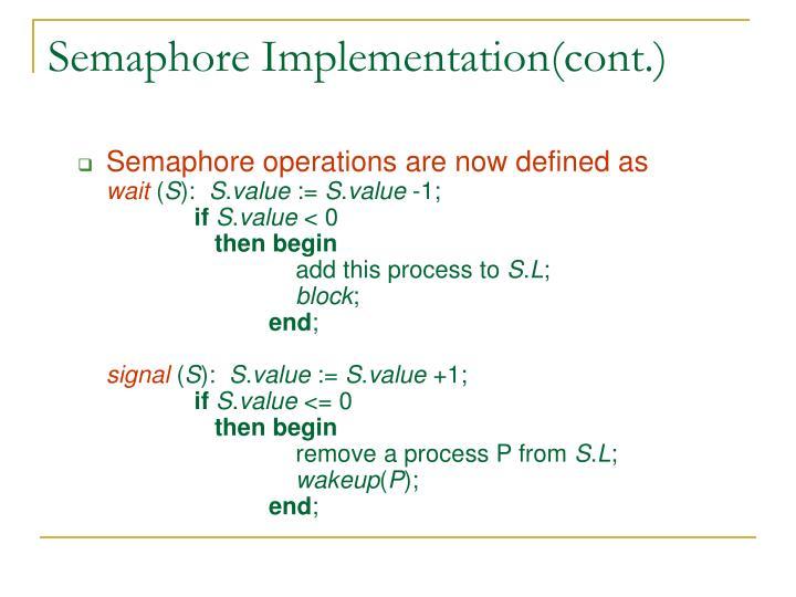 Semaphore Implementation(cont.)