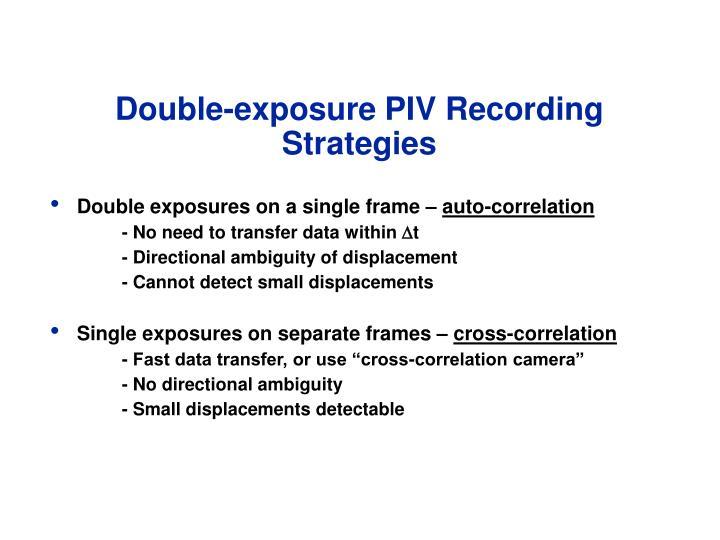 Double-exposure PIV Recording Strategies