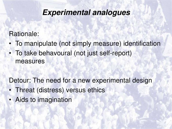 Experimental analogues