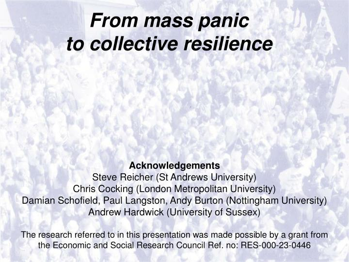 From mass panic to collective resilience