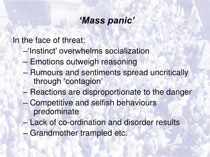 'Mass panic'