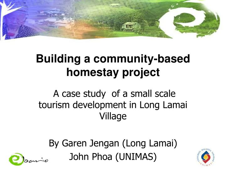 Building a community based homestay project