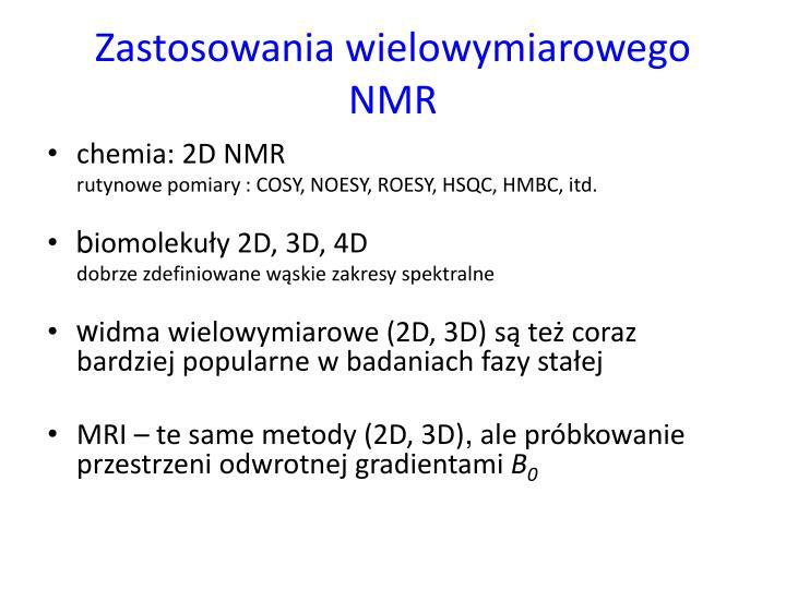 Zastosowania wielowymiarowego NMR