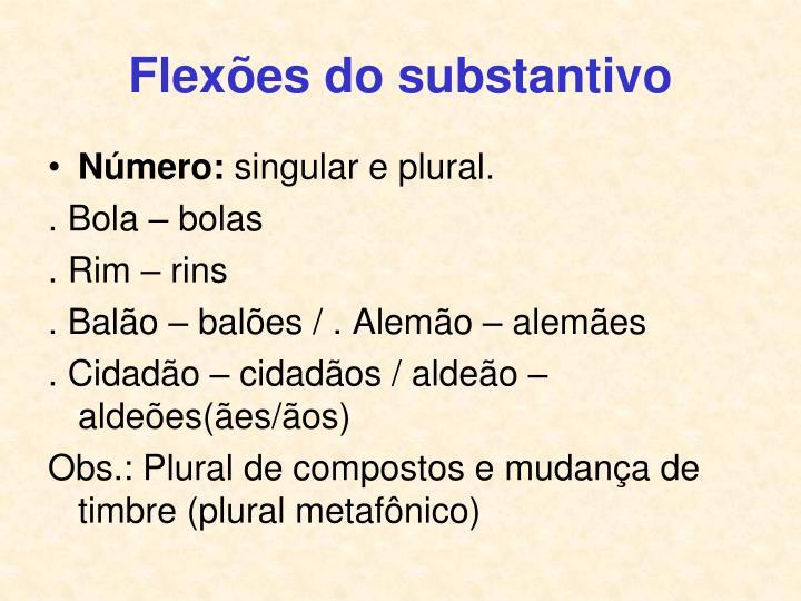 Flexões do substantivo