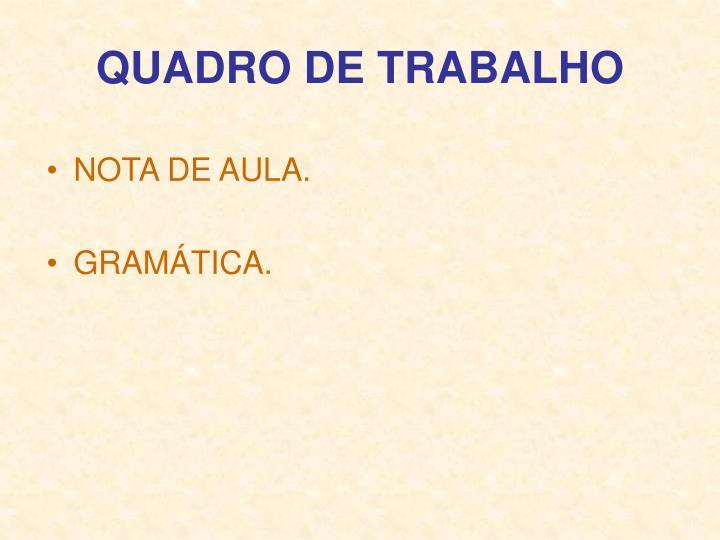 QUADRO DE TRABALHO