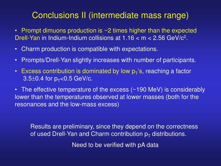 Conclusions II (intermediate mass range)