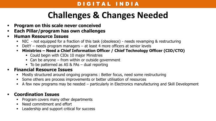 Challenges & Changes Needed