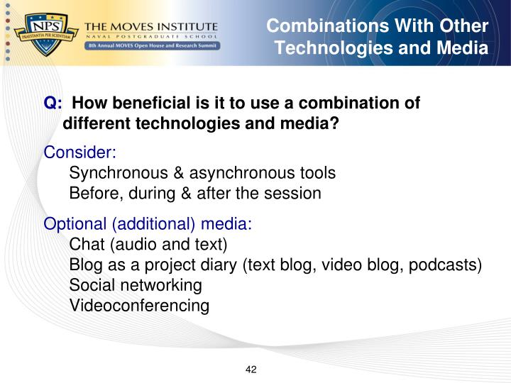 Combinations With Other Technologies and Media