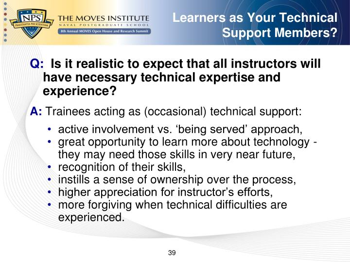 Learners as Your Technical Support Members?