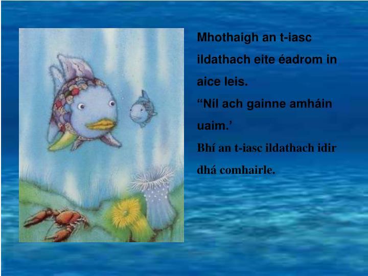 Mhothaigh an t-iasc