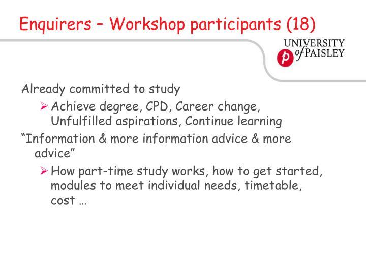 Enquirers – Workshop participants (18)