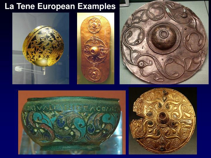 La Tene European Examples