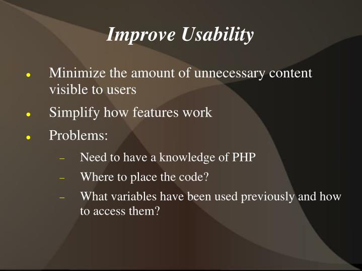 Improve Usability