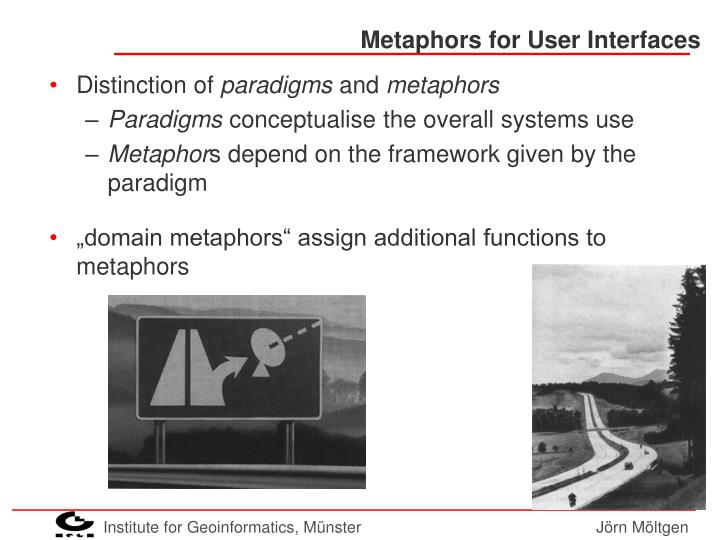 Metaphors for User Interfaces