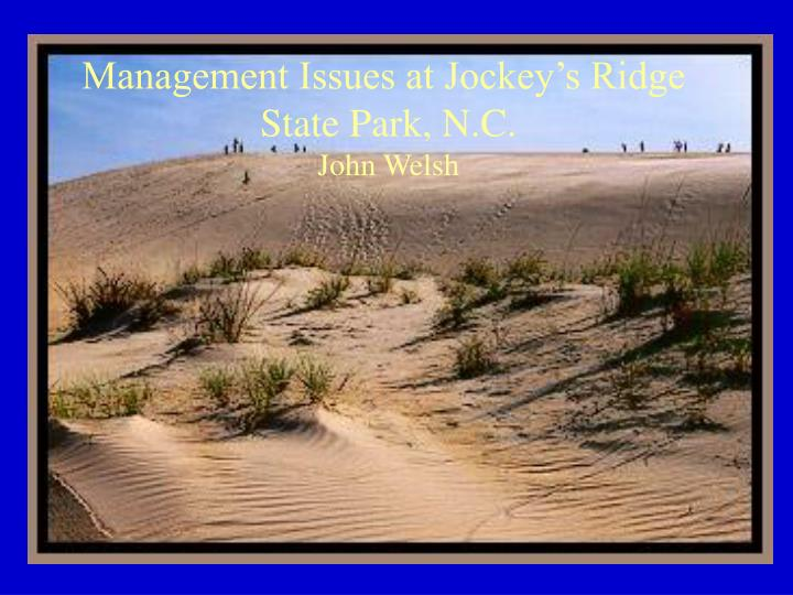 Management Issues at Jockey's Ridge