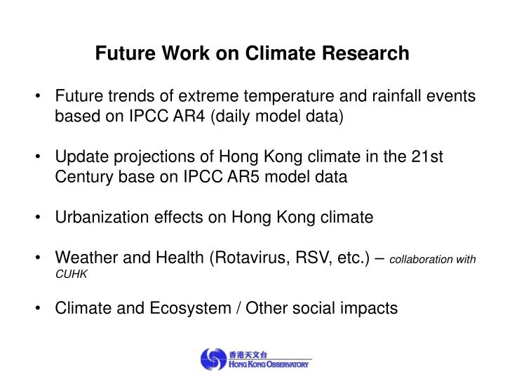 Future Work on Climate Research