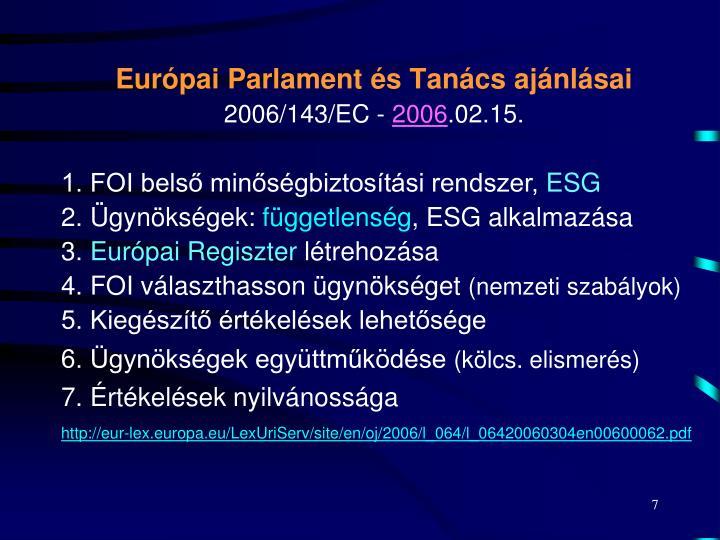 Európai Parlament és Tanács ajánlásai