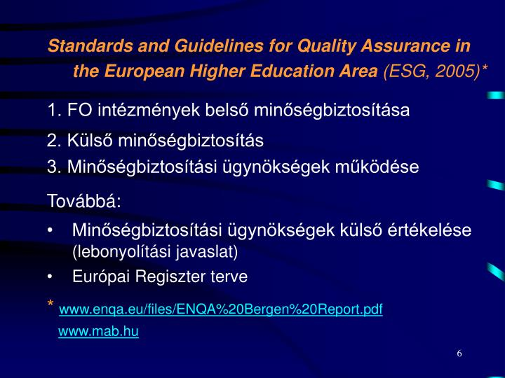 Standards and Guidelines for Quality Assurance in the European Higher Education Area