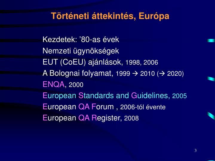 Történeti áttekintés, Európa