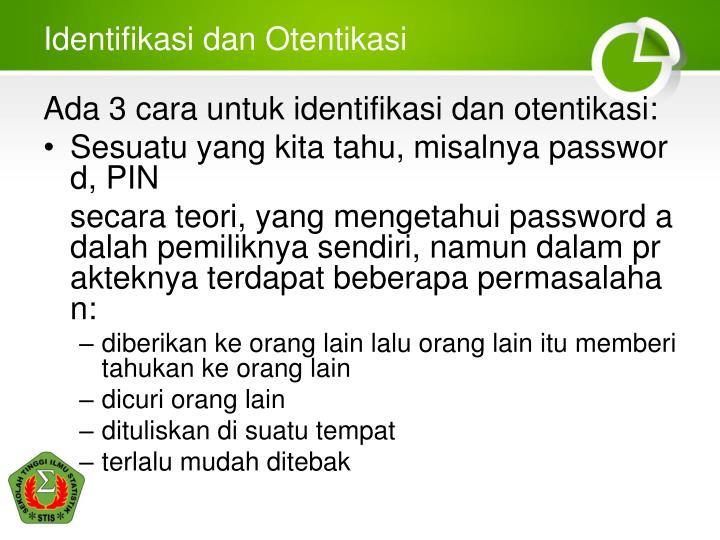 Identifikasi dan Otentikasi