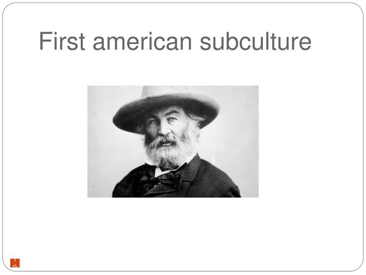 First american subculture